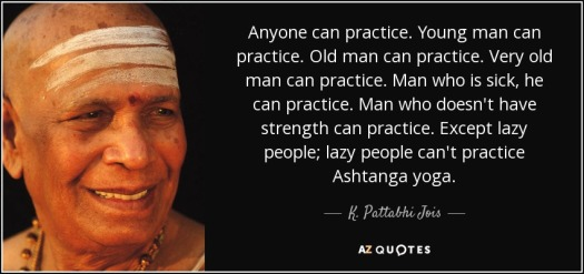 quote-anyone-can-practice-young-man-can-practice-old-man-can-practice-very-old-man-can-practice-k-pattabhi-jois-91-92-71